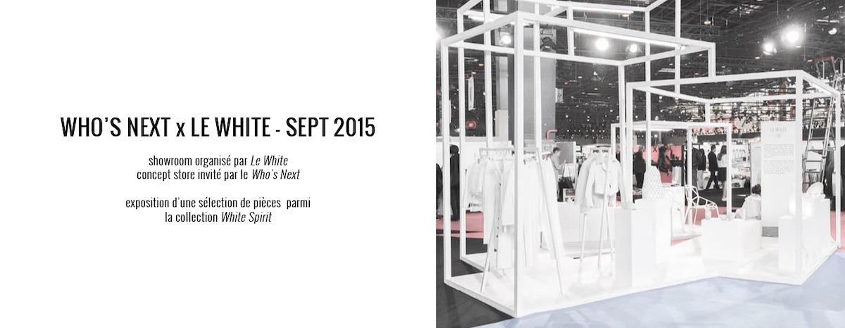 MARINE HENRION ® | Site Officiel Who's Next x Le White - Septembre 2015